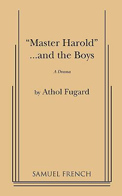 Master Harold -- and the boys